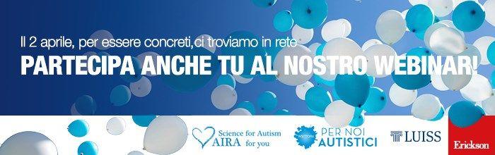 Giornata Mondiale Autismo <br /><br /> Il 2 aprile è la Giornata mondiale per la consapevolezza dell'autismo. Fino a poco tempo fa l'autismo era considerato una condizione senza speranza e incurabile. Oggi, le recenti ricerche scientifiche dimostrano che un'individuazione precoce e un trattamento mirato, iniziato quando il bambino ha tra i 2 e 5 anni, possono avere un impatto positivo, significativo e duraturo.