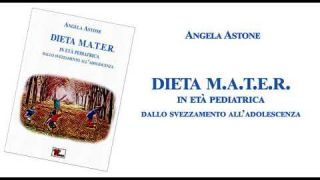Dieta M.A.T.E.R. in età pediatrica. Dallo svezzamento all'adolescenza - BookTrailer